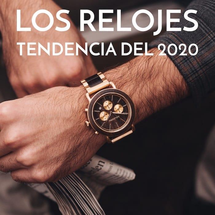 Los relojes tendencia del 2020