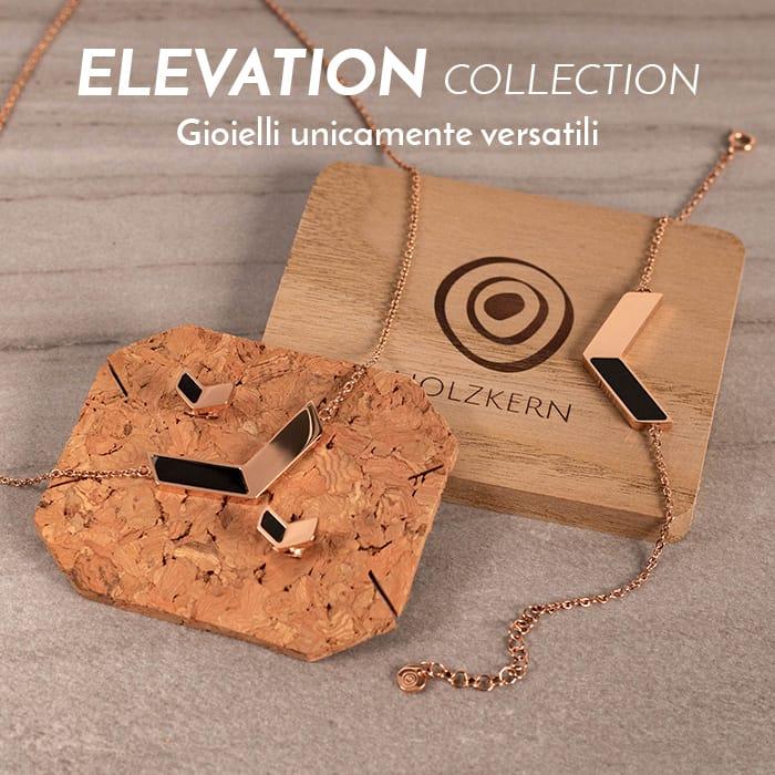 I gioielli della Elevation Collection