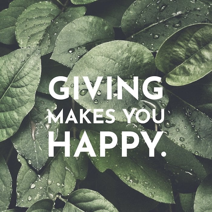 Giving makes you happy