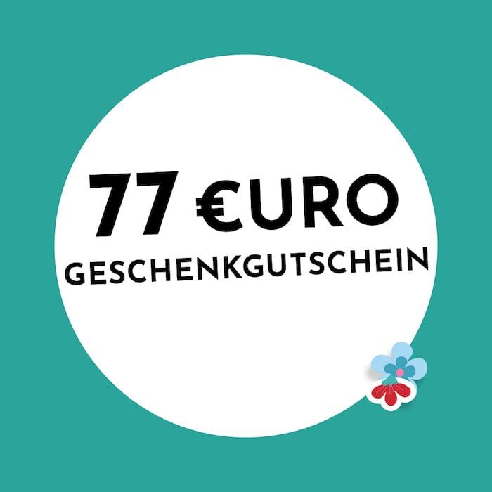 77 € Gutschein